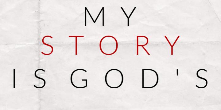 My Story isGod's